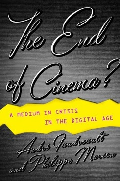 The End of Cinema – A Medium in Crisis in the Digital Age